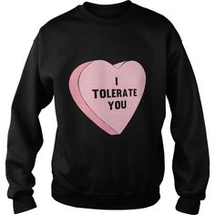 I Tolerate You #Valentines Day - Tote Bag 1 ,#gift #ideas #Popular #Everything #Videos #Shop #Animals #pets #Architecture #Art #Cars #motorcycles #Celebrities #DIY #crafts #Design #Education #Entertainment #Food #drink #Gardening #Geek #Hair #beauty #Health #fitness #History #Holidays #events #Homedecor #Humor #Illustrations #posters #Kids #parenting #Men #Outdoors #Photography #Products #Quotes #Science #nature #Sports #Tattoos #Technology #Travel #Weddings #Women