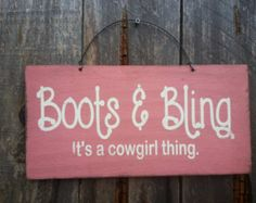 Boots & Bling it's a cowgirl thing by HullingerStarCo on Etsy