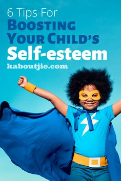 6 Tips For Boosting Your Child's Self-esteem   A child with a healthy self-esteem will be more efficient in resisting peer pressure, handling conflict and feeling optimistic towards challenges, mastering new skills and opportunities..   #Parenting #SelfEsteem