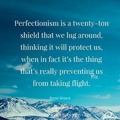 Brene Brown Quote | Perfectionism