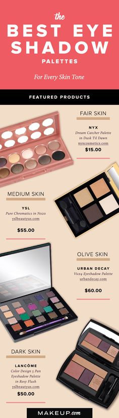 When used the right way, eye shadow can make your eyes look even more beautiful than they already are! While you may know the right eye shadow palette for your eye color, we'll show you how to pick the best eye shadow palette based on your skin tone.