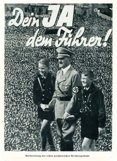 "German  WW2  ""Yes for the Fuhrer."" Often times, World War Two propaganda disturbs me deeply."