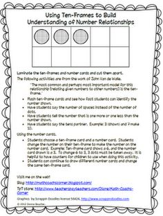 Here's a set of ideas and materials for using ten frames to build  number relationships.