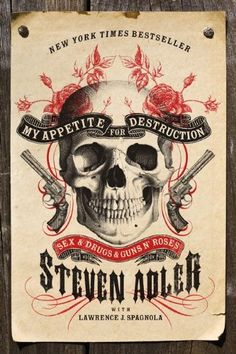 My Appetite for Destruction: Sex & Drugs & Guns N' Roses by Steven Adler,From Steven Adler, the original drummer for Guns N' Roses, comes My Appetite for Destruction, the inside story of GNR. Offering a different perspective from the bestselling Slash, Adler chronicles his life with the band, and own intense struggle with addiction, as seen on Dr. Drew's Celebrity Rehab and Sober House.