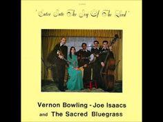 Vernon Bowling, Joe Isaacs & The Sacred Bluegrass - Mother's Prayers