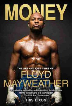 Booktopia has Money, The Life and Fast Times of Floyd Mayweather Jr by Tris Dixon. Buy a discounted Hardcover of Money online from Australia's leading online bookstore. Floyd Mayweather Sr, Vitali Klitschko, Ricky Hatton, Miguel Cotto, Mcgregor Fight, Thai Boxe, Professional Boxing, Mgm Grand Garden Arena, Anthony Joshua