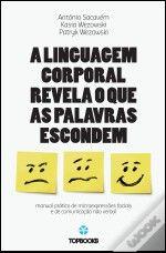 A Linguagem Corporal Revela o que as Palavras Escondem