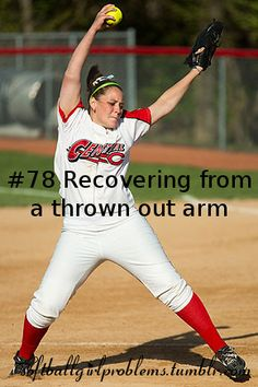 softball girl problem #78recovering from a thrown out armsubmitted bybabyimdifferent  message me problems or ask anything here :)