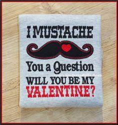 Mustache Valentine's Day Shirt I mustache you by SouthernBelleBows, $25.00
