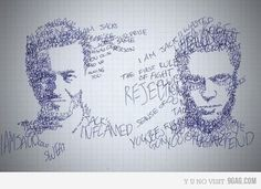 Fight Club quotes make up their faces! :)