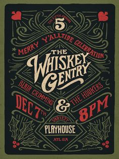 The Whiskey Gentry - Concert Poster 2 by Conrad Garner, via Behance
