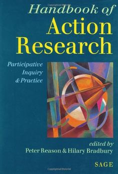 Handbook of Action Research: Participative Inquiry and Pr...