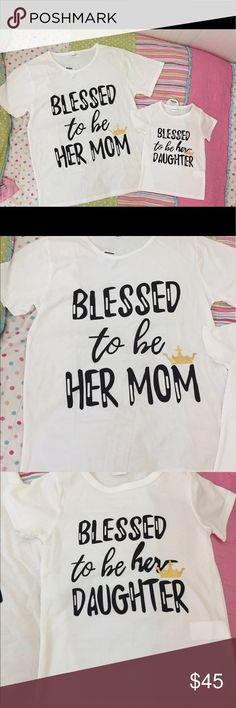 """😇 🌸Blessed To Be Matching Mommy & Me T's!!😇🌸 NWT Mommy & Me Tee's Good quality cotton the fabric is nice and thick. I just purchased the wrong sizes and can't return. Mommy Size is XXL 43.5"""" bust & 28"""" long. Kids is 3-4T 23""""bust & 17"""" long. Matching Sets"""