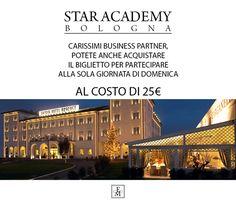 Un'offerta strepitosa per non perdersi un evento importantissimo. Non mancate!   #StarAcademy #Bologna2017
