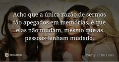 Pretty Little Liars Pll Frases, Frases Humor, Portrait Quotes, Pretty Little Liers, Memes Status, Sad Life, Motivational Phrases, You Make Me Happy, Some Words