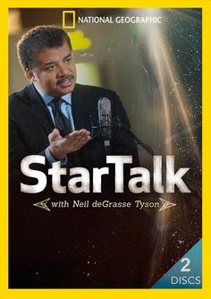 Neil deGrasse Tyson brings together celebrities, scientists and comedians to explore a variety of cosmic topics and collide pop culture with science in a way that late-night television has never seen before. StarTalk with Neil DeGrasse Tyson 2-DVD Set | National Geographic Store