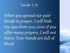 isaiah 1 15 i will not hear your hands powerpoint church sermon Slide03http://www.slideteam.net