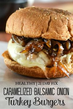 juicy and flavorful Balsamic Caramelized Onion Turkey Burgers are the perfect centerpiece for a 21 Day Fix approved cookout!These juicy and flavorful Balsamic Caramelized Onion Turkey Burgers are the perfect centerpiece for a 21 Day Fix approved cookout! Low Calorie Dinners, No Calorie Foods, Low Calorie Recipes, Healthy Dinner Recipes, Cooking Recipes, Healthy Low Calorie Dinner, Easy Cooking, Keto Recipes, Balsamic Onions