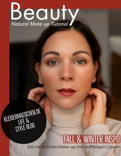 Ein natürliches Make-up für den Herbst! Ich zeige euch, wie ich meinen Alltagslook schminke und verrate, warum das Make-up auch für Brillenträger sehr gut wirkt. Mehr dazu auf kleidermaedchen.de