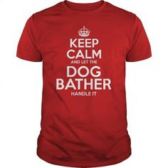 [Tshirt Inspiration,Tshirt Recycle] Awesome Tee For Dog Bather. GET YOURS => https://www.sunfrog.com/LifeStyle/Awesome-Tee-For-Dog-Bather-100549684-Red-Guys.html?id=68278