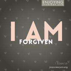 I am forgiven.