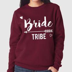 Bride Tribe Wedding Hen Do Party | Quote Slogan Illustration Personalised Unisex, Tumblr, Blog Fashion Drawing Funny, Hipster, Joke, Gift, Sweater, Sweatshirt, Hoodie, Hooded, Top Women Ladies Girl