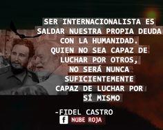 FIDEL CASTRO FRASES INTERNACIONALISTA, REVOLUCIONARIO