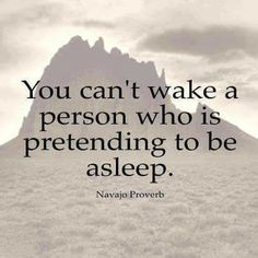 """#MyLifeMatters  - """"You can't wake a person who is pretending to be asleep """""""