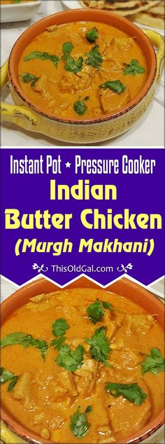 Pressure Cooker Indian Butter Chicken {Murgh Makhani} hails from the Punjabi Region of India; its rich delicious tomato sauce is comfort Indian Food. via @thisoldgalcooks