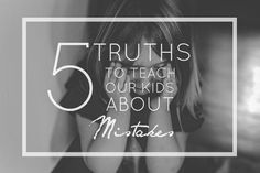 Everyday Light: Five Truths to Teach Our Kids About Mistakes by Chelsea Ahlgrim