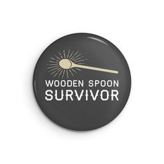 Wooden Spoon Survivor pinback buttons pin badge funny pins | Etsy