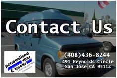 Contact Our Van Guru Gary Miller Of Personalized Vans And Trucks At 8244 You Can Also Visit 491 Reynolds Circle San Jose Ca