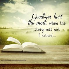 There was so much left to write. I miss you, Dad! The Words, Love Of My Life, In This World, Beau Message, Missing My Son, Missing You So Much, Missing Brother Quotes, Miss You Sister Quotes, Missing Someone Who Passed Away