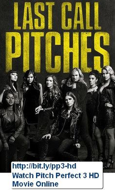 Watch Pitch Perfect 3 FULL MOvie Online Free HD hd-putlocker.us/... Genre : Comedy Stars : Anna Kendrick, Rebel Wilson, Brittany Snow, Hailee Steinfeld, Elizabeth Banks, Anna Camp Overview : Sequel to Pitch Perfect 2
