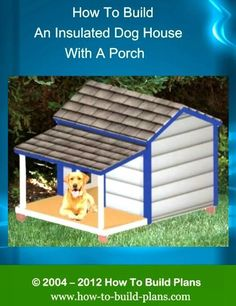 dog house with porch Build A Dog House, Dog House Plans, House Building, Building Ideas, Dog House With Porch, House Roof, Insulated Dog House, Dog Runs, Animal Projects