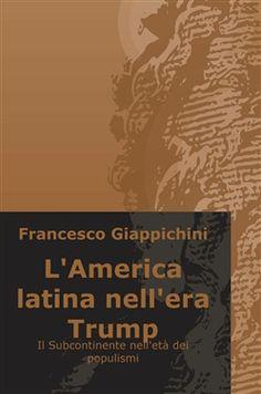 Prezzi e Sconti: #L'america latina nell'era trump. il  ad Euro 33.57 in #Ilmiolibro self publishing #Media libri politica attualita
