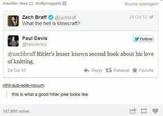 I shouldn't laugh at hitler jokes Funny Tumblr Posts, My Tumblr, Hitler Jokes, Just For Laughs, Just For You, History Jokes, Funny History, History Major, Funny Quotes