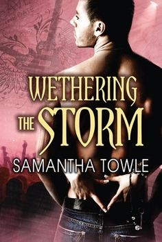 Wethering the Storm (The Storm, #2) By Samantha Towle - This book pulled out a whirlwind of emotions for me. It was perfect. A must read!