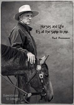 ,,Horse and life. It's all the same to me.""