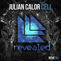 Julian Calor - Cell [OUT NOW!] by Revealed Recordings on SoundCloud
