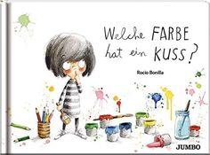 Welche Farbe hat ein Kuss?: Amazon.de: Rocio Bonilla: Bücher
