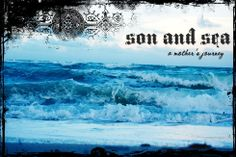 son and sea ~ my navy mom blog ♥