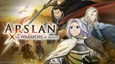 LIMA VAGA: Arslan: The Warriors of Legend llegará a Occidente...