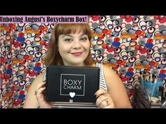 Unboxing August 2016's Boxycharm Box!