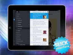 This is a fantastic (and free) RSS feed reader client for the iPad.