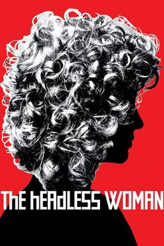 The Headless Woman 【 FuII • Movie • Streaming