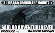I'll just go around the mountain funny gaming meme