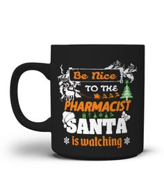 # Pharmacist Mug-Santa Is Watching .  Special Offer, not available anywhere else!Available in a variety of styles and colorsBuy yours now before it is too late!HOW TO ORDER:1. Select the style and color you want:2. Click Reserve it now3. Select size and quantity4. Enter shipping and billing information5. Done! Simple as that!TIPS: Buy 2 or more to save shipping cost!Tip: Buy two or more with friends and save on shipping.FAST, SAFE, & SECURED checkout: