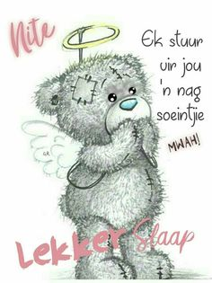 Good Day Quotes, Good Morning Quotes, Cute Quotes, Tatty Teddy, Teddy Bear, Good Night Sleep Tight, Evening Quotes, Good Night Blessings, Goeie Nag