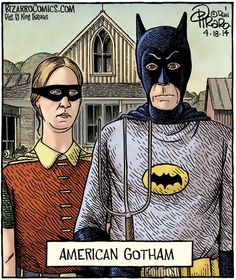 Batman is as American as apple pie and Grant Wood's American Gothic.The Batman depicted in Dan Piraro's Bizarro Comics is clearly that of Adam West. But perhaps the Robin is Carrie Kelley. American Gothic Painting, American Gothic Parody, Grant Wood, Comics Illustration, Illustrations, Bizarro Comic, Comics Kingdom, Art Jokes, Mona Lisa